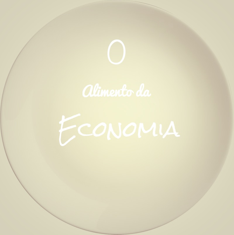 O Alimento da Economia