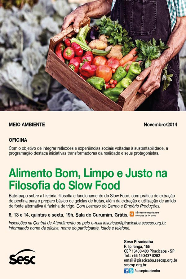 Encontros debatem o Slow Food no Sesc Piracicaba