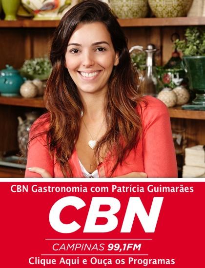 CBN Gastronomia com Patrícia Guimarães