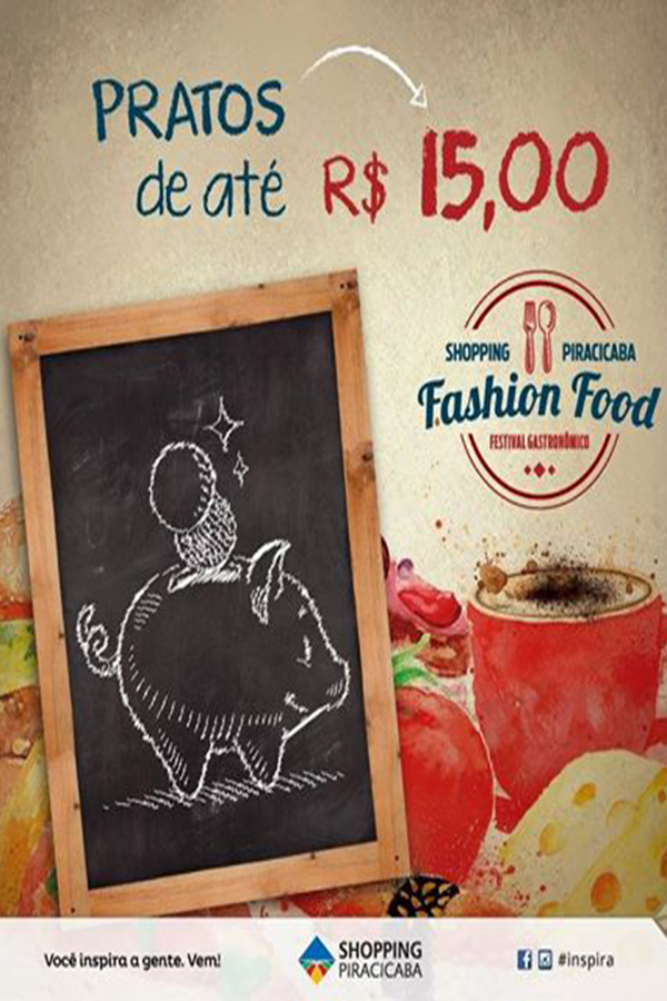 Fashion Food é o primeiro festival gastronômico do Shopping Piracicaba