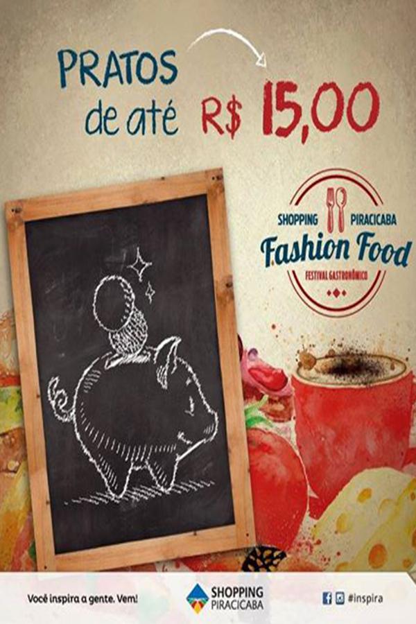 Fashion Food é o primeiro festival gastronômico do Shopping Piracicaba